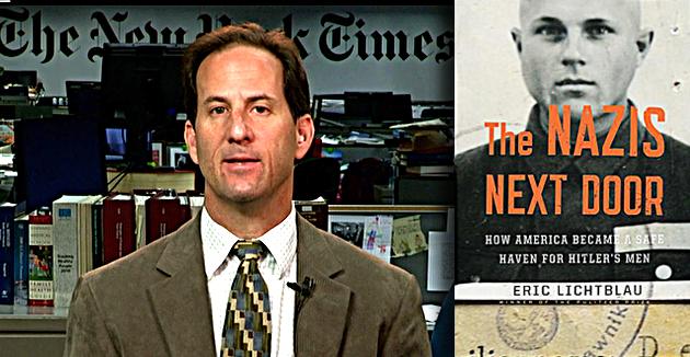 """דער מחבר עריק ליכטבלאַו און דער שער-בלאַט פֿונעם נײַעם בוך """"The Nazis Next Door: How America Became a Safe Haven for Hitler's Men"""""""